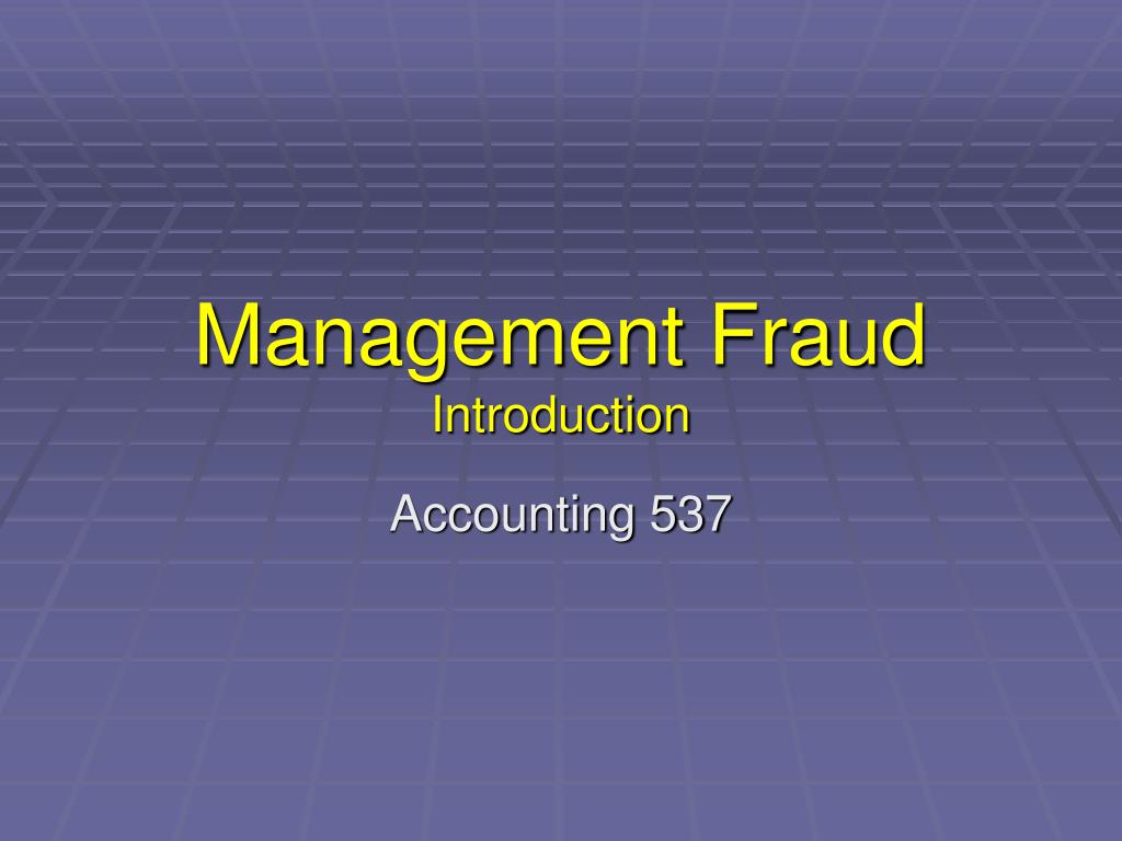 management fraud introduction l.