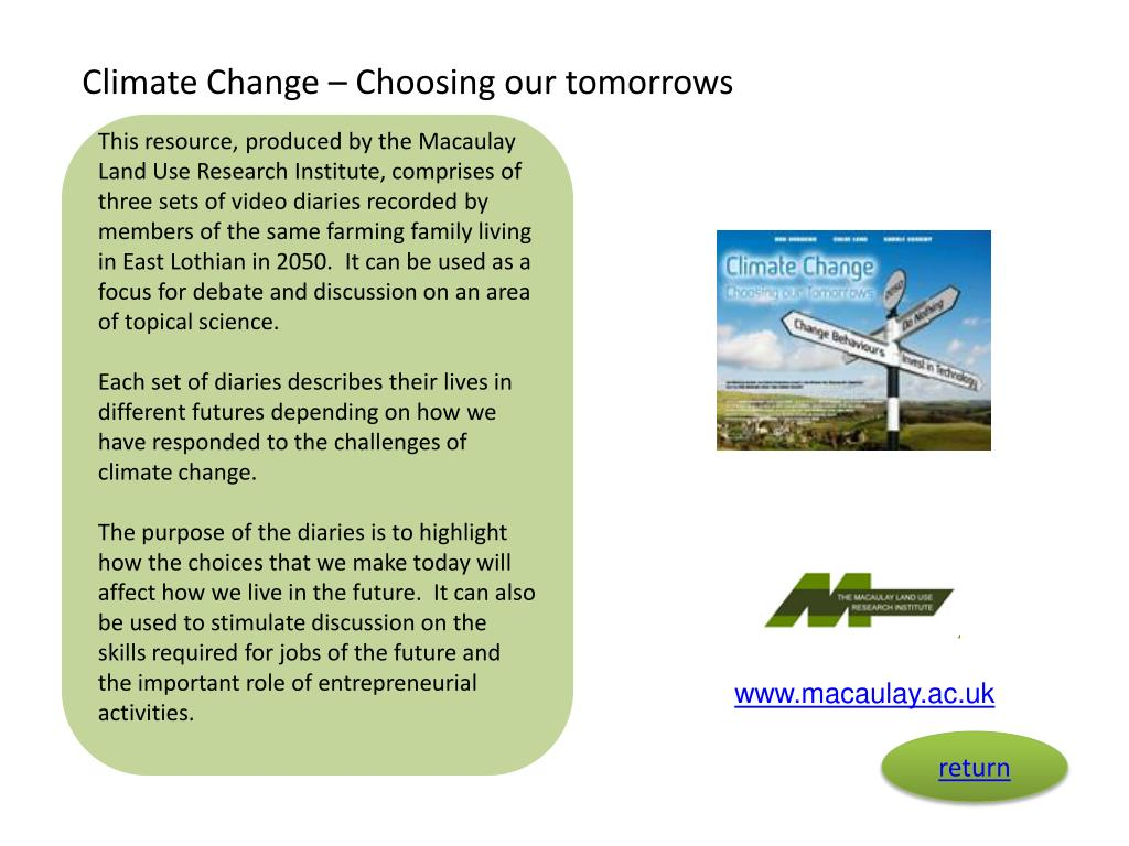Climate Change – Choosing our tomorrows