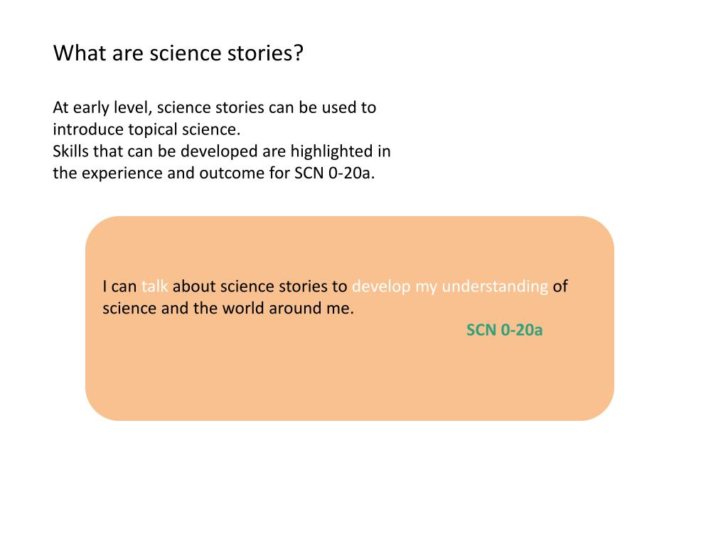 What are science stories?