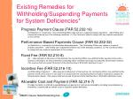 existing remedies for withholding suspending payments for system deficiencies