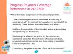 progress payment coverage referenced in 242 7502