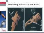 advertising europe vs saudi arabia
