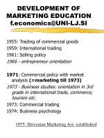 development of marketing education f economics@uni lj si