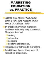 marketing education vs practice