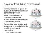 rules for equilibrium expressions