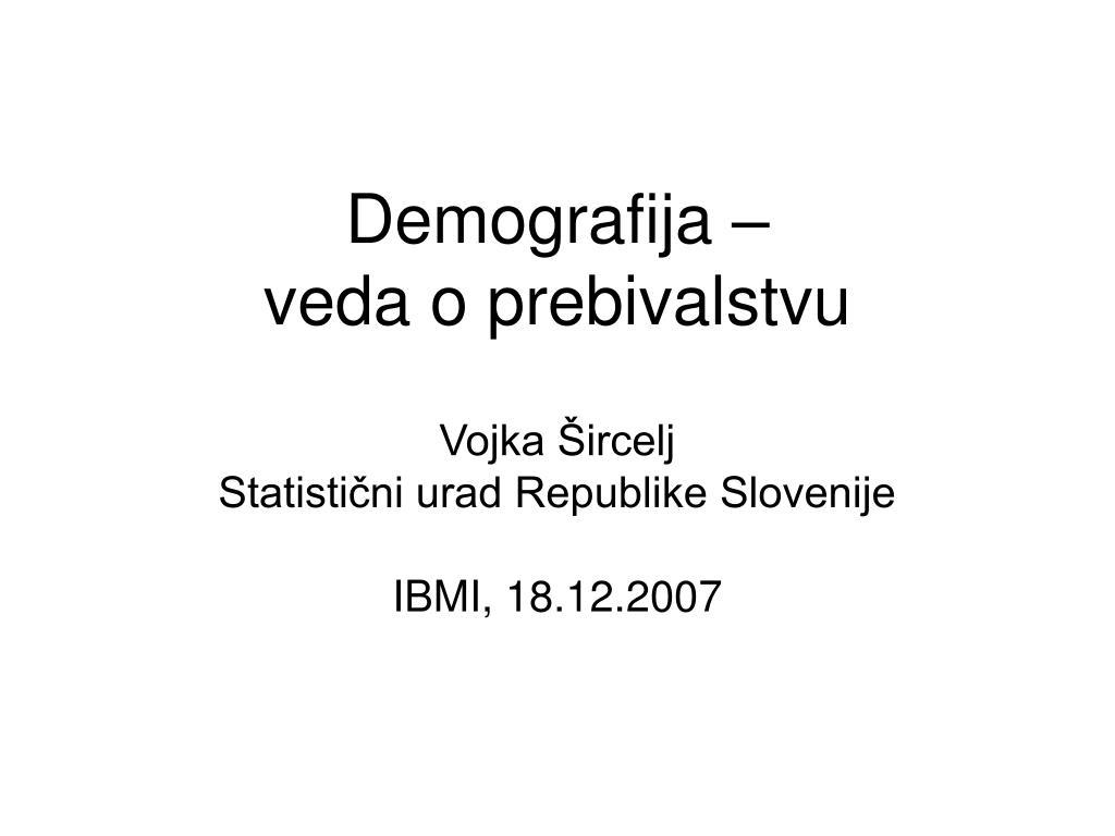 demografija veda o prebivalstvu l.