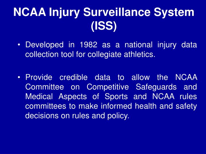 Ncaa injury surveillance system iss