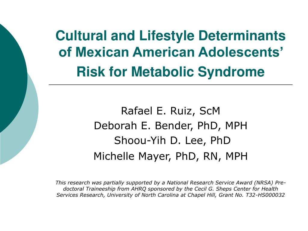 cultural and lifestyle determinants of mexican american adolescents risk for metabolic syndrome l.