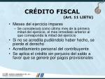 cr dito fiscal art 11 lietu29