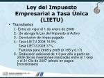 ley del impuesto empresarial a tasa nica lietu44