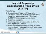 ley del impuesto empresarial a tasa nica lietu45