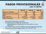 pagos provisionales art 9 lietu