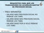 requisitos para que los trabajadores no acumulen gastos de prevision social
