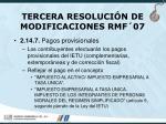 tercera resoluci n de modificaciones rmf 07