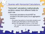 queries with horizontal calculations