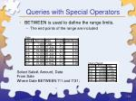 queries with special operators