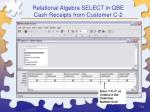 relational algebra select in qbe cash receipts from customer c 232