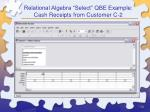 relational algebra select qbe example cash receipts from customer c 2