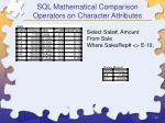 sql mathematical comparison operators on character attributes