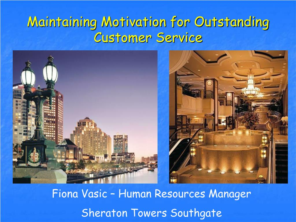 maintaining motivation for outstanding customer service l.