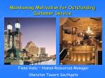 maintaining motivation for outstanding customer service