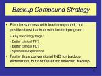 backup compound strategy
