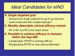 ideal candidates for eind58