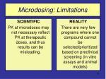 microdosing limitations