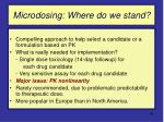 microdosing where do we stand