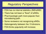 regulatory perspectives53