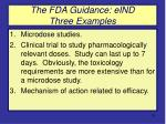 the fda guidance eind three examples
