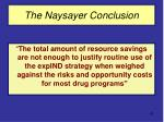 the naysayer conclusion