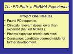 the pd path a phrma experience