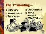 the 1 st meeting
