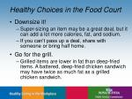 healthy choices in the food court