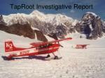 taproot investigative report