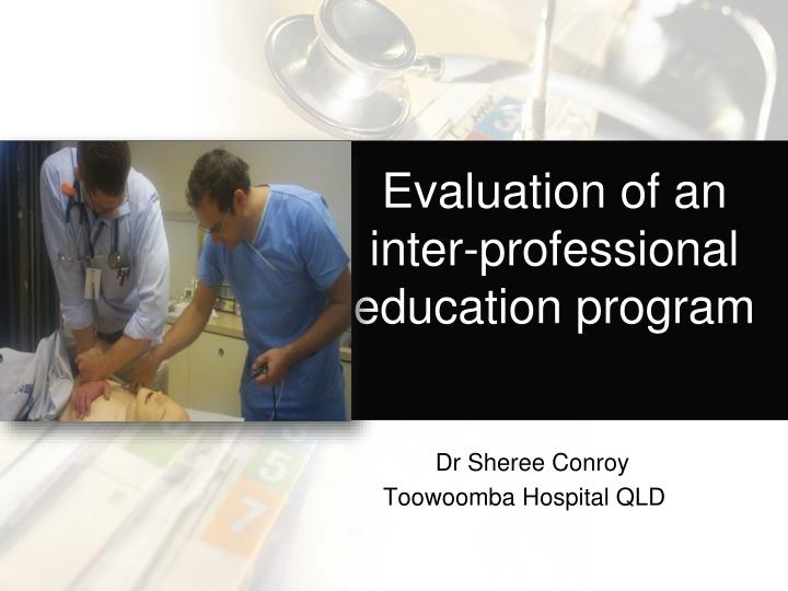 evaluation of an inter professional education program n.