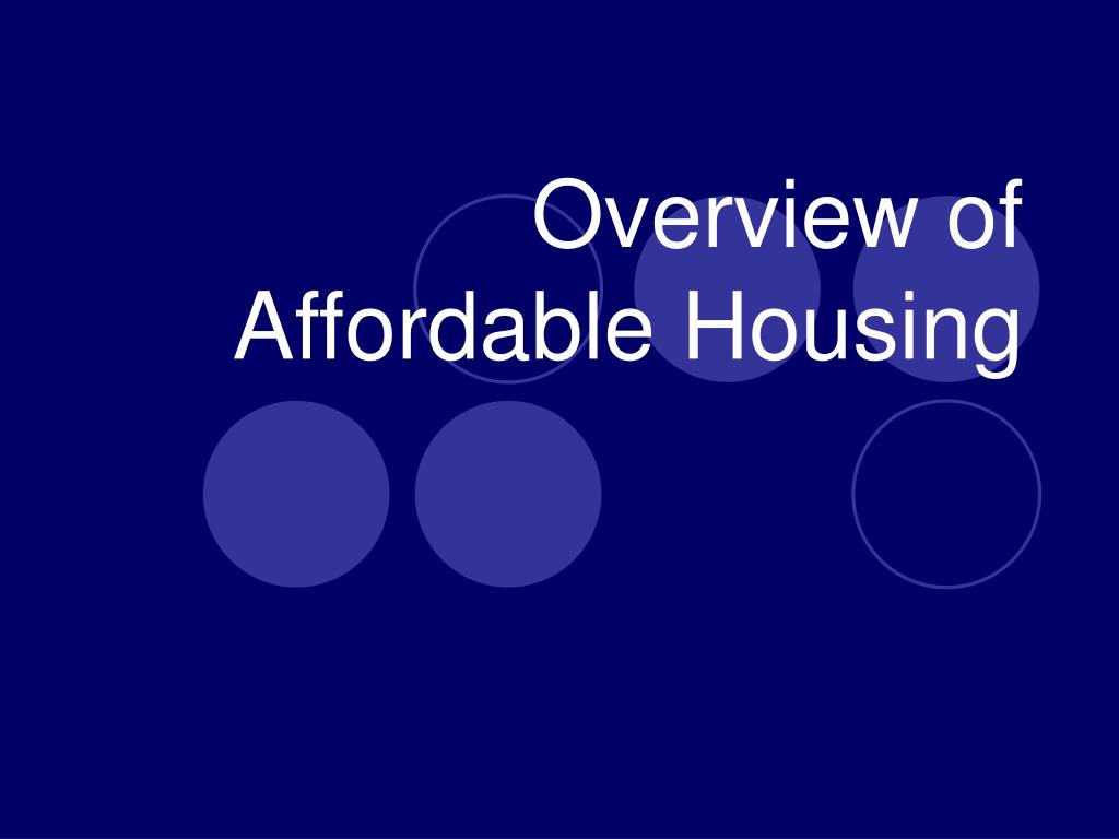 overview of affordable housing l.