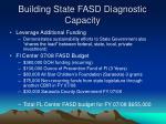 building state fasd diagnostic capacity10