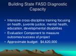 building state fasd diagnostic capacity14