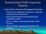 building state fasd diagnostic capacity23