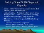 building state fasd diagnostic capacity4