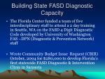 building state fasd diagnostic capacity5