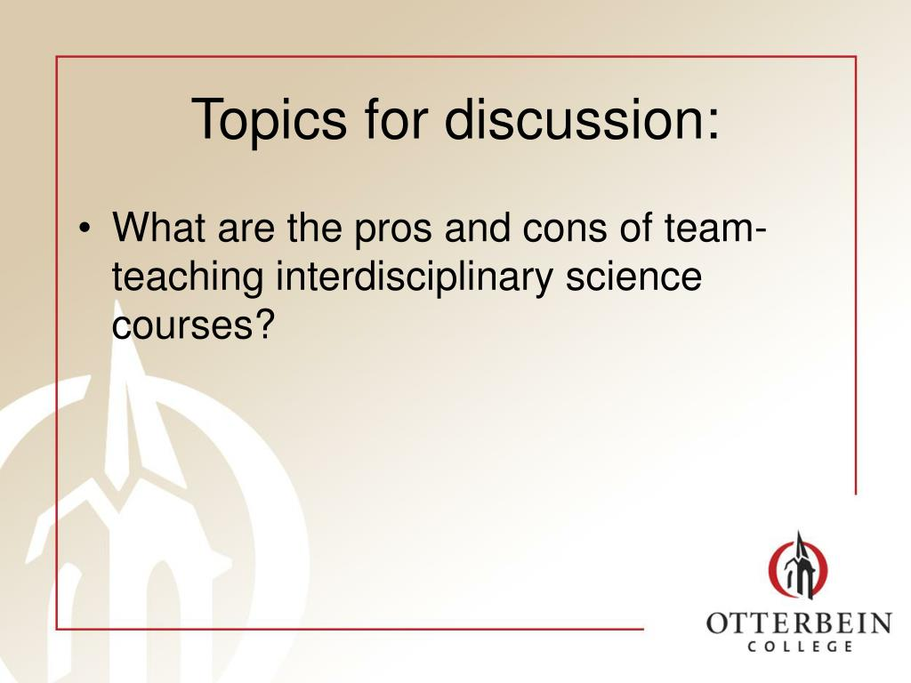 Topics for discussion: