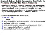 research defines initial constructive cost model for predicting effort for tax return processing