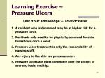 learning exercise pressure ulcers