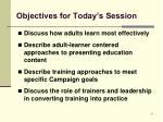 objectives for today s session