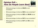 opinion poll how do people learn best