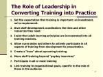 the role of leadership in converting training into practice
