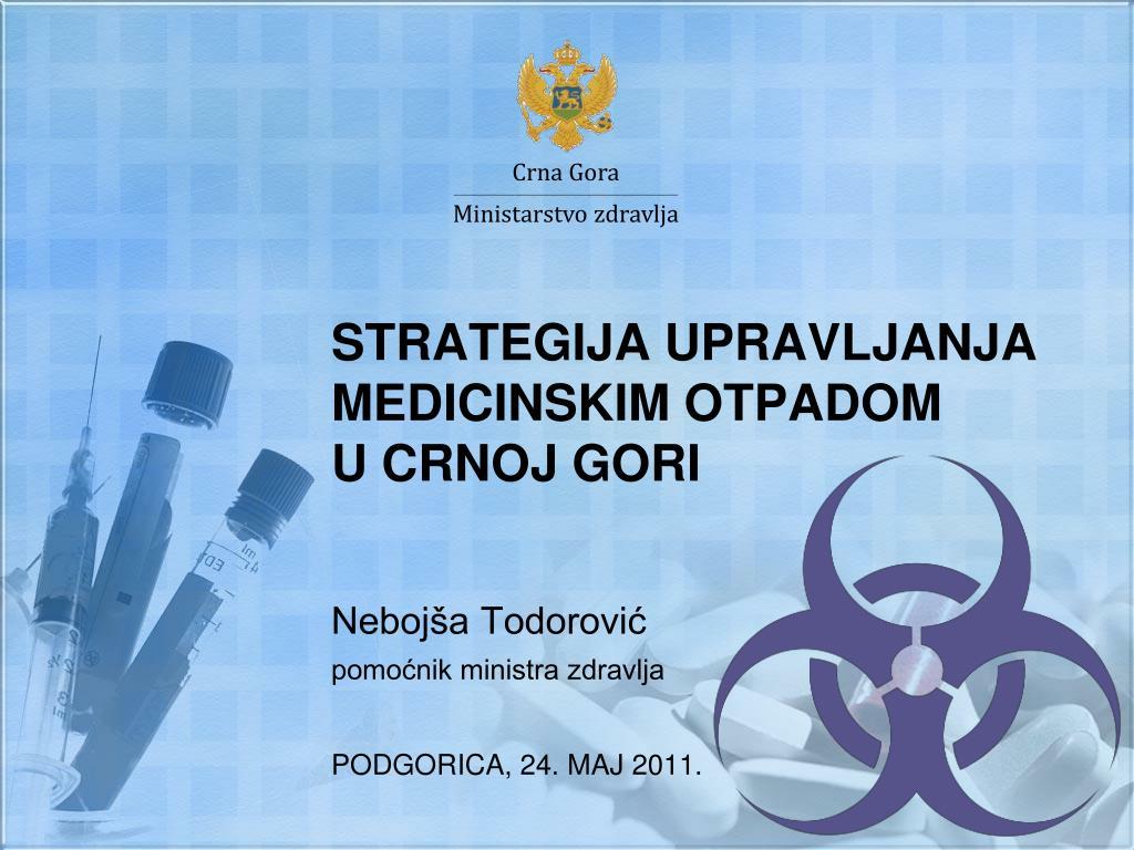 strategija upravljanja medicinskim otpadom u crnoj gori l.
